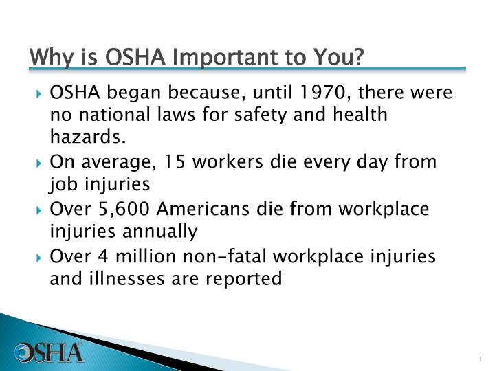 why is osha important to you n.