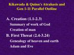 kikawada quinn s atrahasis and gen 1 11 parallel outline