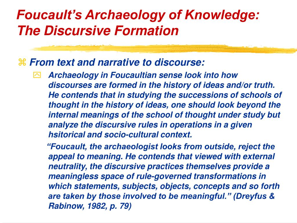Foucault's Archaeology of Knowledge: The Discursive Formation