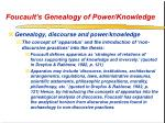 foucault s genealogy of power knowledge45