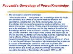 foucault s genealogy of power knowledge47
