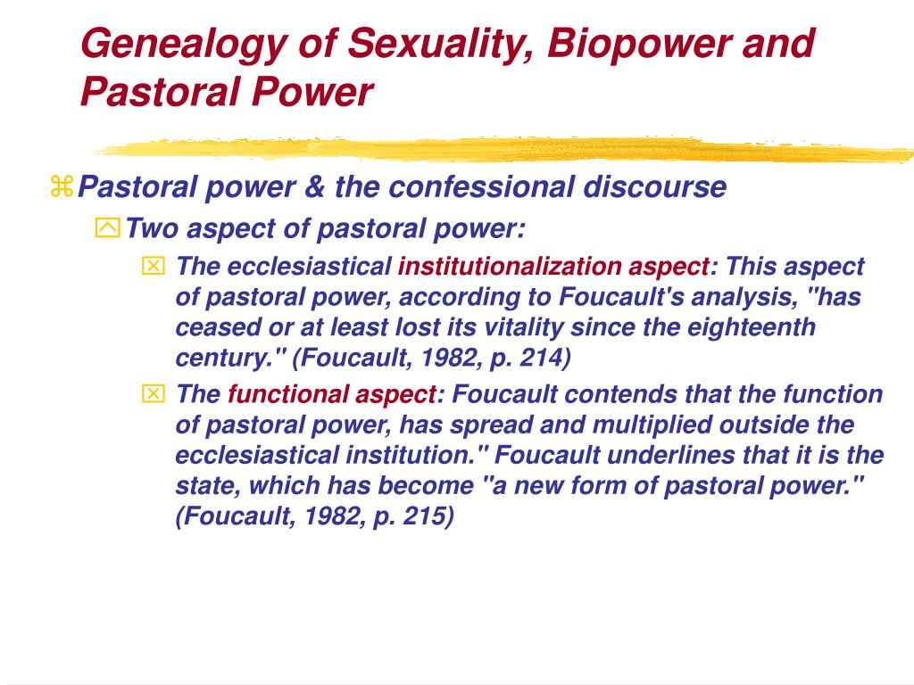 Genealogy of Sexuality, Biopower and Pastoral Power