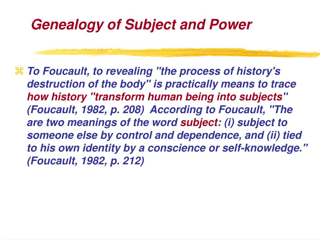 Genealogy of Subject and Power