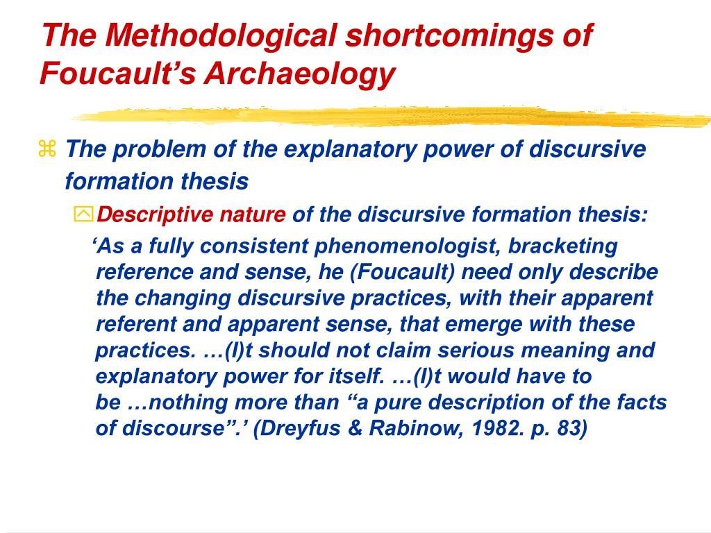 The Methodological shortcomings of Foucault's Archaeology