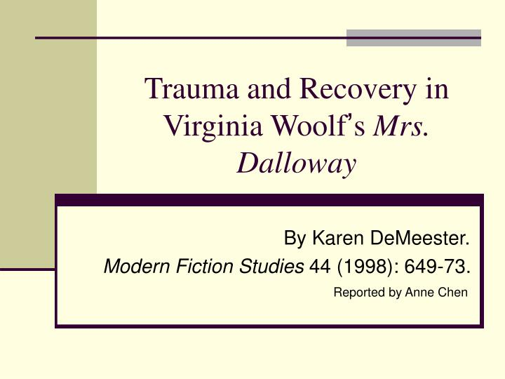 trauma and recovery in virginia woolf s mrs dalloway n.