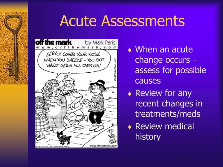 Acute Assessments