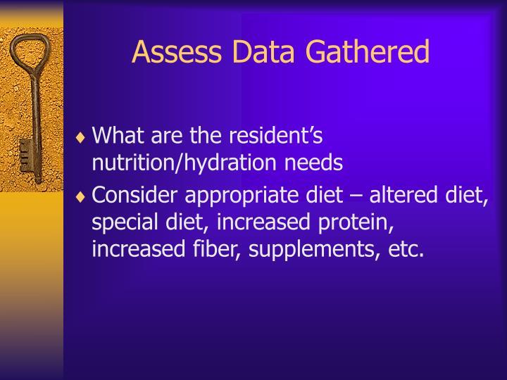 Assess Data Gathered