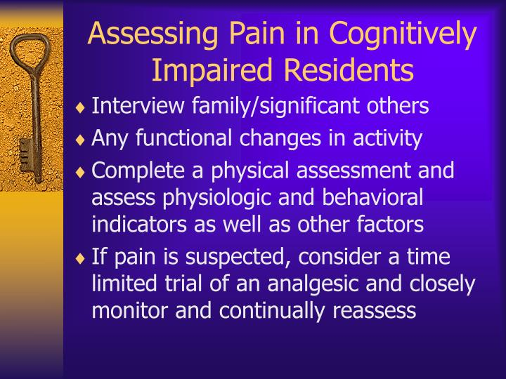 Assessing Pain in Cognitively Impaired Residents
