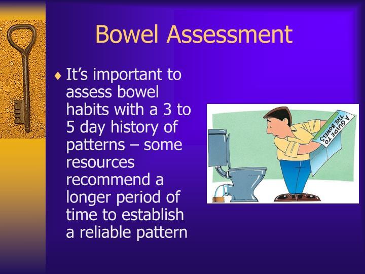 Bowel Assessment