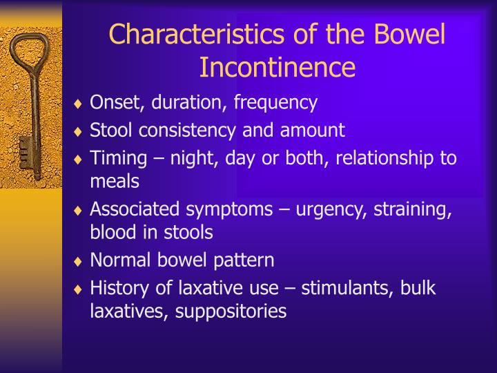 Characteristics of the Bowel Incontinence