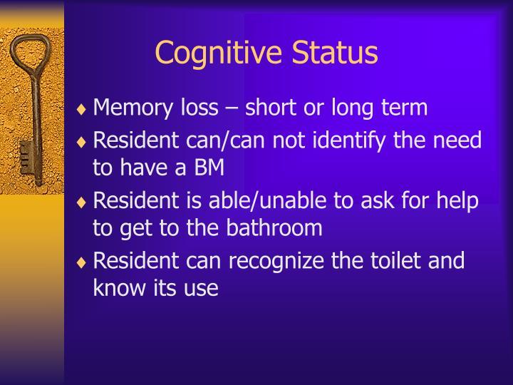 Cognitive Status