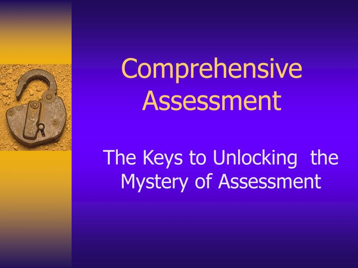 comprehensive assessment n.