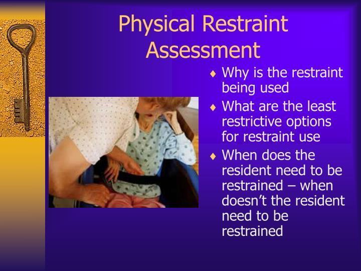 Physical Restraint Assessment