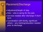 placement discharge