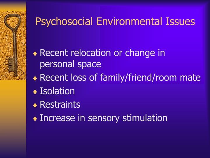 Psychosocial Environmental Issues
