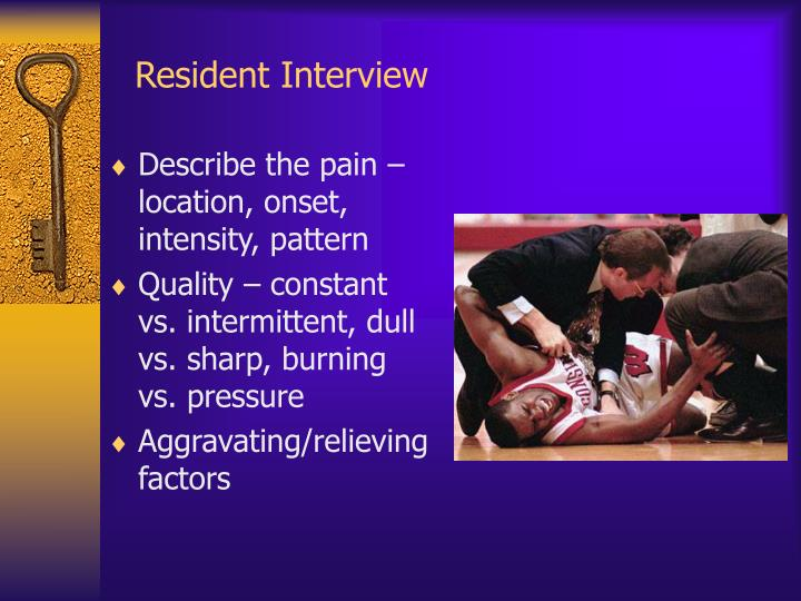 Resident Interview