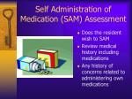 self administration of medication sam assessment