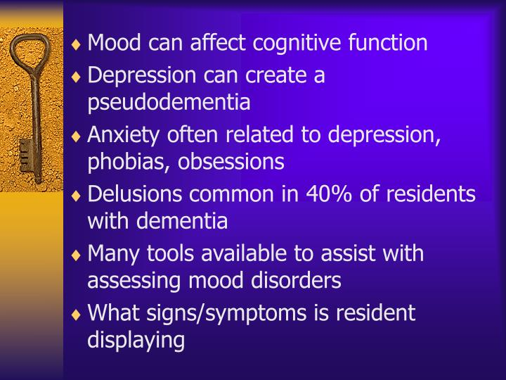 Mood can affect cognitive function