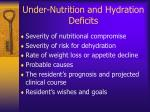under nutrition and hydration deficits