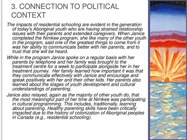 3. CONNECTION TO POLITICAL CONTEXT