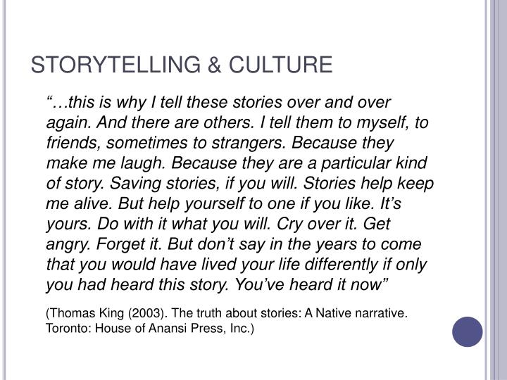 STORYTELLING & CULTURE