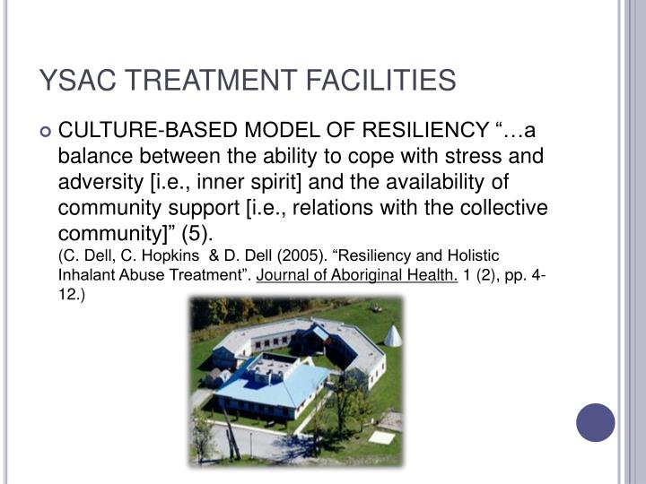 YSAC TREATMENT FACILITIES