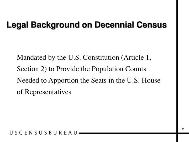 Legal background on decennial census