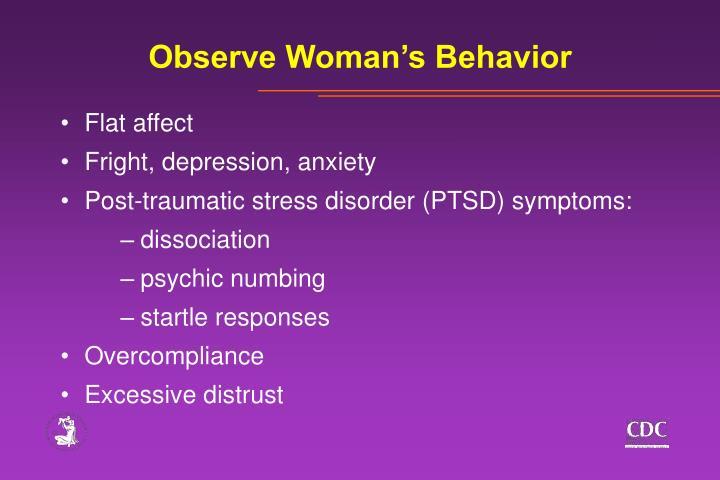 Observe Woman's Behavior