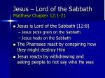 jesus lord of the sabbath matthew chapter 12 1 21