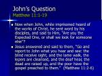 john s question matthew 11 1 19