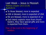 last week jesus is messiah matthew chapter 19 3 23 39 applications