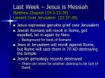 last week jesus is messiah matthew chapter 19 3 23 39 lament over jerusalem 23 37 39