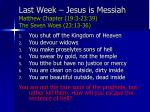 last week jesus is messiah matthew chapter 19 3 23 39 the seven woes 23 13 36