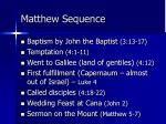 matthew sequence