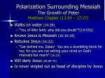 polarization surrounding messiah the growth of peter matthew chapter 13 54 17 27