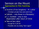 sermon on the mount approaches to this teaching
