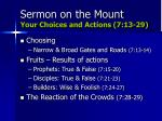 sermon on the mount your choices and actions 7 13 29