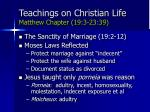 teachings on christian life matthew chapter 19 3 23 3969