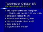 teachings on christian life matthew chapter 19 3 23 3971