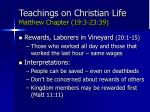 teachings on christian life matthew chapter 19 3 23 3974