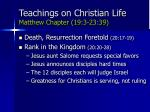 teachings on christian life matthew chapter 19 3 23 3975
