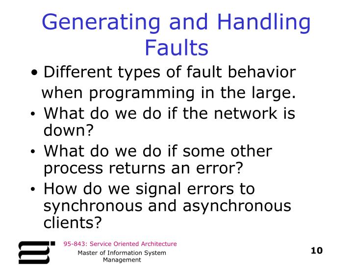 Generating and Handling Faults