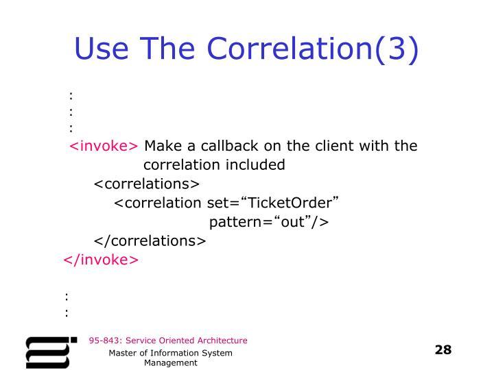 Use The Correlation(3)