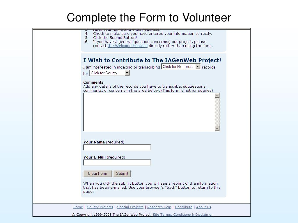 Complete the Form to Volunteer