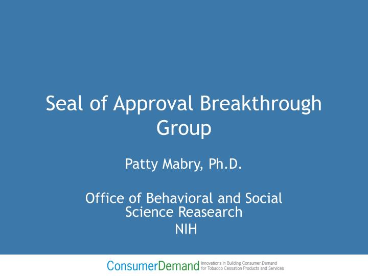 seal of approval breakthrough group