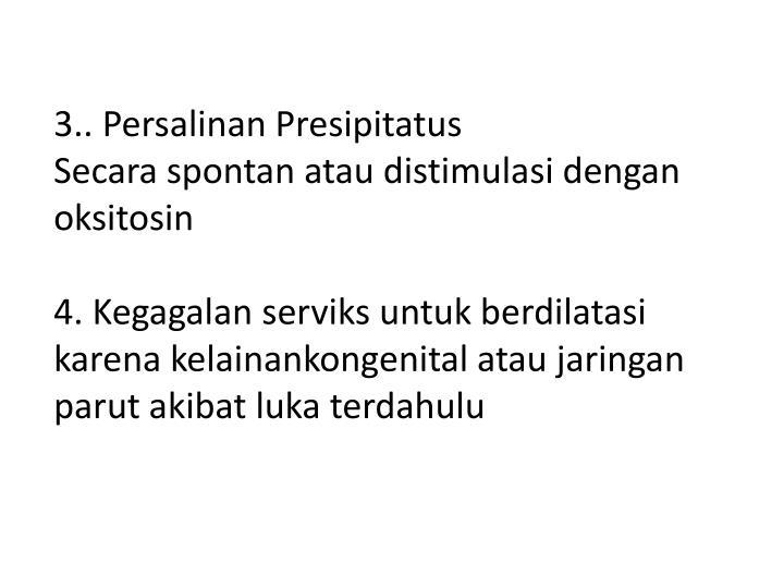 3.. Persalinan Presipitatus