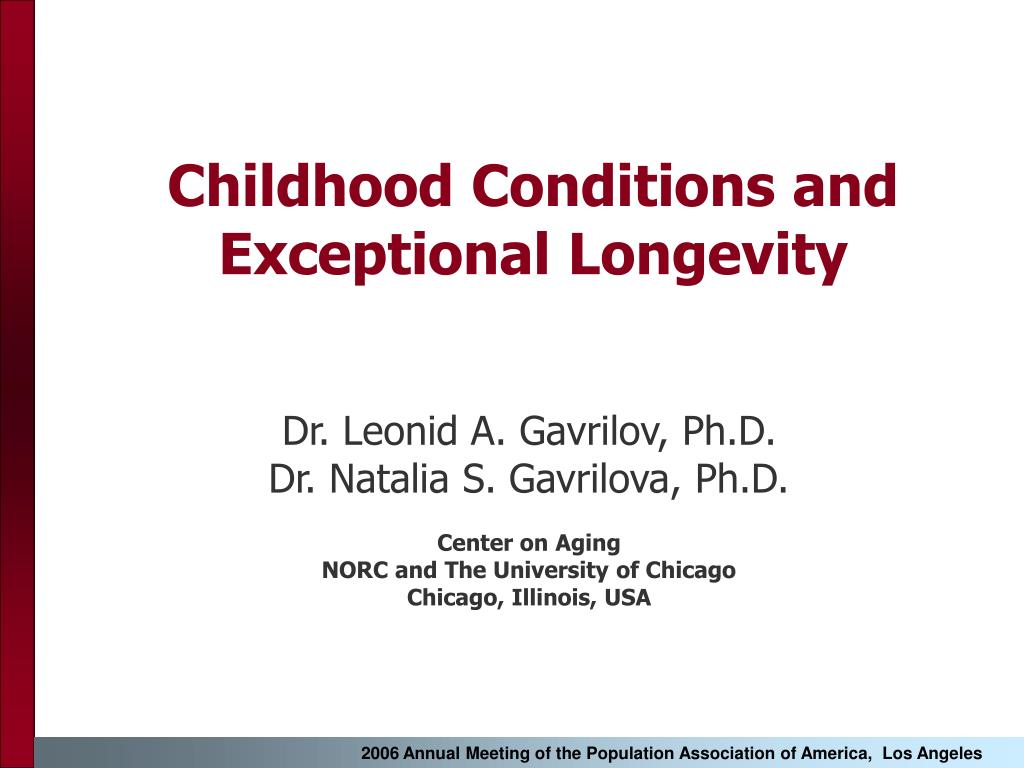 childhood conditions and exceptional longevity l.