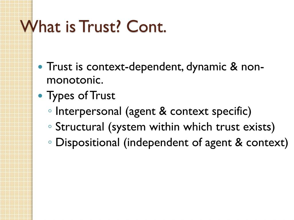 What is Trust? Cont.