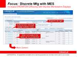 focus discrete mfg with mes increase operator efficiency with intuitive workstation displays