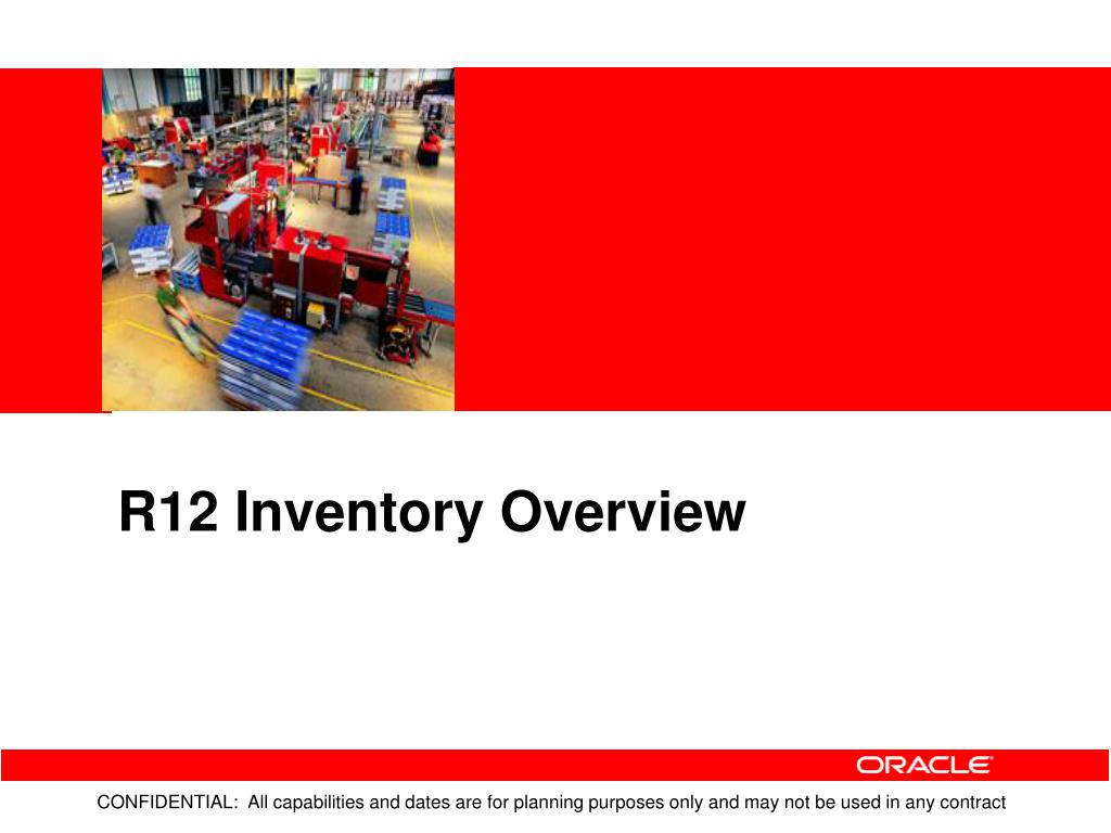 R12 Inventory Overview
